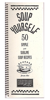 Soup Yourself Cookbook from Eastside Cafe